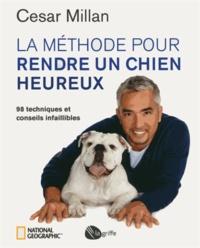 La méthode pour rendre un chien heureux - 98 techniques et conseils infaillibles.pdf