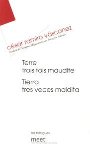 César Ramiro Vasconez - Terre trois fois maudite.