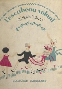 César Santelli et S. Theureau - L'escabeau volant.