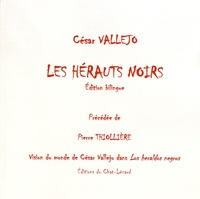 César Vallejo - Les hérauts noirs.