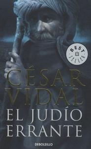César Vidal - El judío errante.