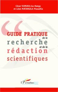César Vumuka-ku-Nanga et Léon Matangila Musadila - Guide pratique de la recherche et de la rédaction scientifiques.