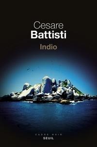 Cesare Battisti - Indio.