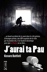 Cesare Battisti - J'aurai ta Pau.