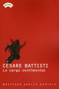 Cesare Battisti - Le cargo sentimental.