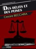 Cesare Beccaria - Des délits et des peines.