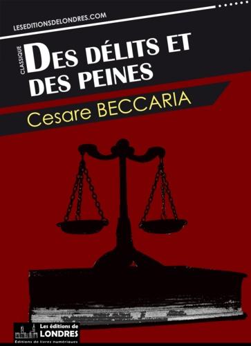 Des délits et des peines - Cesare Beccaria - 9781909782570 - 0,99 €
