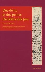 Cesare Beccaria - Des délits et des peines - Edition bilingue français-italien.
