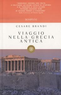 Cesare Brandi - Viaggio nella Grecia antica.