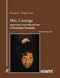 Cesare Capitani - Moi, Caravage.