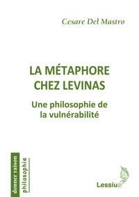 La métaphore chez Levinas - Une philosophie de la vulnérabilité.pdf