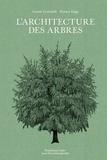 Cesare Leonardi et Franca Stagi - L'architecture des arbres.