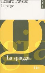 Cesare Pavese - La plage - Edition bilingue français-italien.