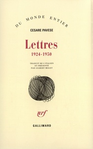 Cesare Pavese - Lettres - 1924-1950.