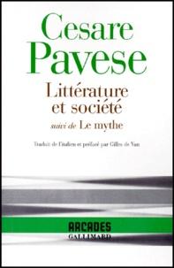 Cesare Pavese - Littérature et société - Suivi de Le mythe.