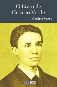 Cesario Verde - O Livro de Cesário Verde.