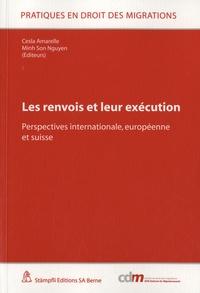 Cesla Amarelle et Minh-Son Nguyen - Les renvois et leur exécution - Perspectives internationale, européenne et suisse.