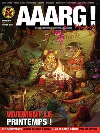 Pierrick Starsky - Aaarg ! mensuel N° 1, Février 2016 : Vivement le printemps !.