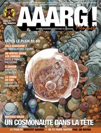 Pierrick Starsky - Aaarg ! N° 2, mars 2016 : Un cosmonaute dans la tête.