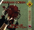 Harlan Coben - Balle de match. 1 CD audio MP3