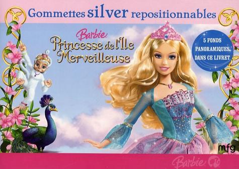 Barbie Princesse De L Ile Merveilleuse Gommettes Silver Repositionnables