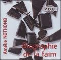 Amélie Nothomb et Véronique Groux de Miéri - Biographie de la faim. 4 CD audio