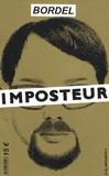 Jérôme Attal et Sylvie Bourgeois - Bordel N° 10 : L'Imposteur.