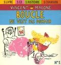 Vincent Malone - Boucle ne veut pas dormir. 1 CD audio