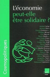 Michel Callon et Bernard Maris - Cosmopolitiques N° 5 : L'économie peut-elle être solidaire ?.