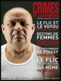 Franck Hériot - Crimes et châtiments N° 1, Janvier 2012 : Le flic et le voyou ; Destins de femmes ; Le prisonnier de Poissy ; Le flic enquêtait sur lui-même.