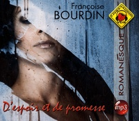 Françoise Bourdin - D'espoir et de promesse. 1 CD audio MP3