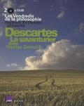 Raphaël Enthoven et Nicolas Grimaldi - Descartes, le savanturier - 2 CD audio.