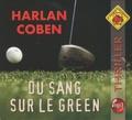 Harlan Coben - Du sang sur le green. 1 CD audio MP3