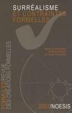 Henri Béhar et Alain Chevrier - Formules N° 11/2007 : Surréalisme et contraintes formelles.