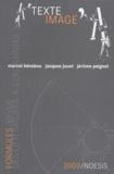 Marcel Bénabou et Jacques Jouet - Formules N° 7/2003 : Texte / Image.