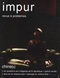 Laurent Schang - Impur N° 2 : Chine(s).