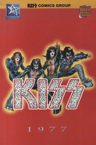 John Buscema - Kiss Kronicles Tome 1 : Kiss 1977.