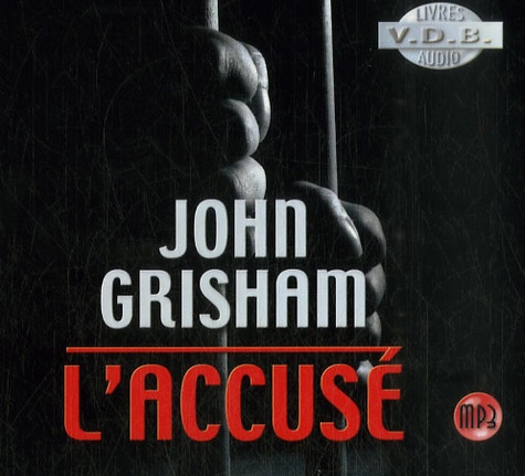 John Grisham - L'accusé. 2 CD audio MP3
