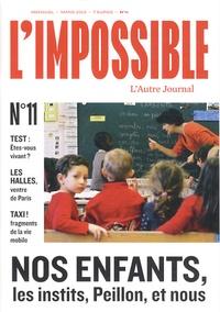 Michel Butel - L'impossible N° 11, Mars 2013 : Nos enfants, les intits, Peillon, et nous.