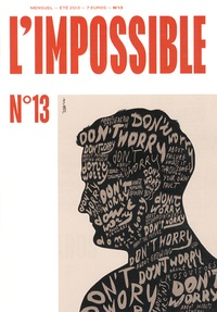 Michel Butel - L'impossible N° 13, été 2013 : .