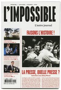 Michel Butel - L'impossible N° 4 : Faisons l'histoire.