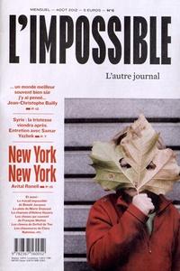 Michel Butel - L'impossible N° 6, Août 2012 : New York New York.