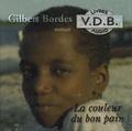 Gilbert Bordes - La couleur du bon pain. 5 CD audio