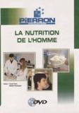 Pascal Faure et Nathalie Pouzergues - La nutrition de l'homme. 1 DVD