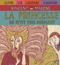 Vincent Malone - La princesse au petit pois dormant - CD audio.