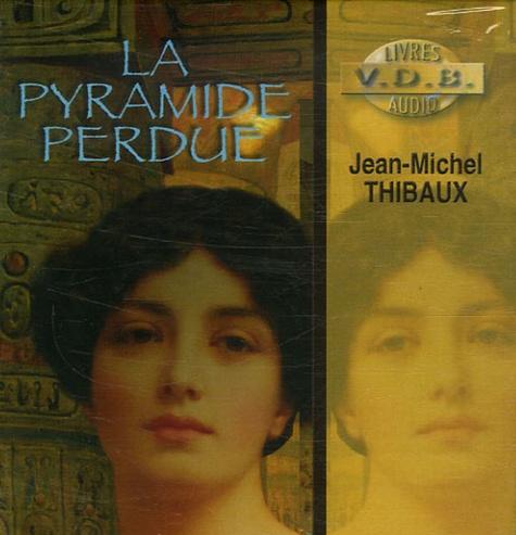 Jean-Michel Thibaux - La pyramide perdue. 9 CD audio