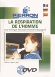 Pascal Faure - La respiration chez l'homme. 1 DVD