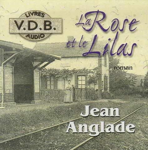 Jean Anglade - La Rose et le Lilas. 8 CD audio