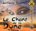 Lorraine Fouchet - Le chant de la dune. 1 CD audio MP3
