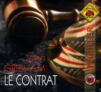 John Grisham et Jean-Marc Galéra - Le contrat. 2 CD audio MP3